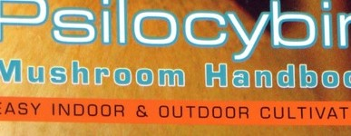 Psilocybin Mushroom Handbook – Easy indoor & outdoor cultivation